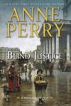 Blind Justice (William Monk, #19) - Anne Perry