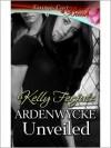 Ardenwycke Unveiled - Kelly Ferjutz