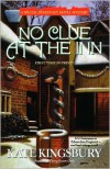 No Clue at the Inn (Pennyfoot Hotel Mystery Series #13) - Kate Kingsbury