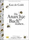Die Anarchie der Buchstaben - Kate de Goldi, Gregory O'Brien, Ingo Herzke
