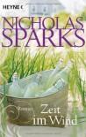 Zeit im Wind - Nicholas Sparks, Susanne Höbel
