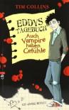 Eddys Tagebuch - Auch Vampire haben Gefühle: Ein Comic-Roman - Tim Collins