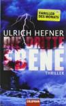 Die Dritte Ebene Roman - Ulrich Hefner