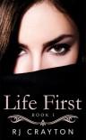 Life First - R.J. Crayton