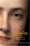 Perdita: Royal mistress, Writer, Romantic - Sarah Gristwood