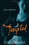 Tempted (House of Night #6) - P.C. Cast, Kristin Cast