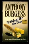 Nothing Like the Sun - Anthony Burgess