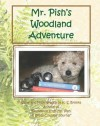 Mr. Pish's Woodland Adventure - K.S. Brooks