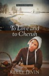 To Love and to Cherish - Kelly Irvin