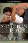 Seduction Creek - Avery Flynn