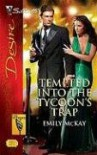Tempted Into The Tycoon's Trap - Emily McKay