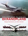 Soviet & Russian Ekranoplans - Yefim Gordon, Sergey Komissarov