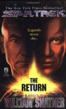 The Return - William Shatner, Judith Reeves-Stevens, Garfield Reeves-Stevens