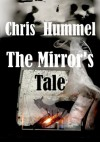 The Mirror's Tale - Christine Hummel