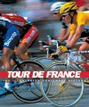 Tour de France: An Illustrated History - Marguerite Lazell
