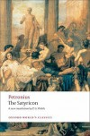 The Satyricon (Oxford World's Classics) - Petronius, P.G. Walsh