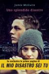 Uno splendido disastro - Jamie McGuire, Adria Tissoni