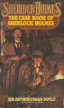 The Case Book of Sherlock Holmes -  Arthur Conan Doyle