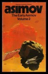 The Early Asimov Vol. #2 - Isaac Asimov