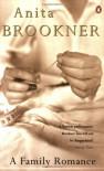 A Family Romance - Anita Brookner