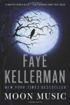 Moon Music - Faye Kellerman