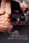 The Rent Boy Murders (Murder Most Gay, #4) - John Simpson, Robert  Cummings