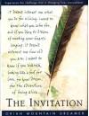 The Invitation Oriah Mountain Dreamer - Douglas L. Howard (Editor)