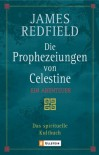 Die Prophezeiungen von Celestine (Broschiert) - James Redfield