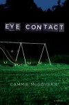 Eye Contact - Cammie McGovern