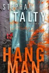 Hangman: A Novel - Stephan Talty