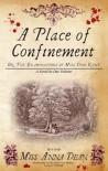 A Place of Confinement - Anna Dean