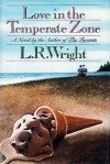 Love in the Temperate Zone - Laurali Wright