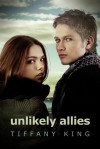 Unlikely Allies - Tiffany King