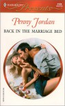Back in the Marriage Bed (Amnesia) (Harlequin Presents, 2129) - Penny Jordan