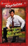 The Mighty Quinns: Brian - Kate Hoffmann