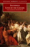 Lives of the Caesars (World's Classics) - Suetonius