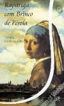 Rapariga Com Brinco de Pérola (Capa mole) - Tracy Chevalier