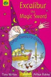 Excalibur The Magic Sword (Crazy Camelot Capers.S) - Tony Mitton