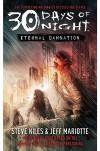 30 Days of Night: Eternal Damnation: Book 3 - Steve Niles, Jeff Mariotte