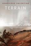 Terrain - Genevieve Valentine