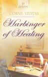Harbinger of Healing - Connie Stevens