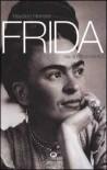 Frida: Vita Di Frida Kahlo - Hayden Herrera