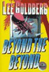Beyond the Beyond - Lee Goldberg