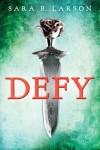 Defy - Sara B. Larson