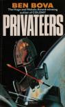 Privateers - Ben Bova