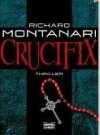 Crucifix  - Richard Montanari
