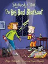 Judy Moody and Stink: The Big Bad Blackout - Megan McDonald, Peter H. Reynolds