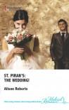 St. Piran's: The Wedding! - Alison Roberts
