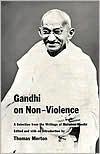 On Non-Violence - Mahatma Gandhi, Thomas Merton