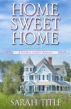 Home Sweet Home (A Southern Comfort Novel) - Sarah Title